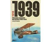 Szczegóły książki POLSKIE ESKADRY W LATACH 1918-1939