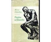 Szczegóły książki FIZYKA A FILOZOFIA