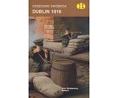 Szczegóły książki DUBLIN 1916 (HISTORYCZNE BITWY)