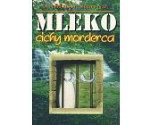 Szczegóły książki MLEKO CICHY MORDERCA