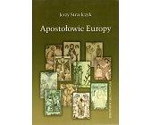 Szczegóły książki APOSTOŁOWIE EUROPY