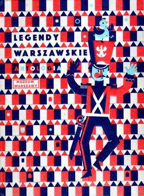 LEGENDY WARSZAWSKIE - ANTOLOGIA