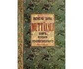 Szczegóły książki MUTTAVALI. KSIĘGA WYPISÓW STAROBUDDYJSKICH