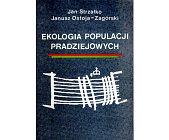 Szczegóły książki EKOLOGIA POPULACJI PRADZIEJOWYCH