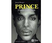 Szczegóły książki PRINCE. CHAOS I REWOLUCJA