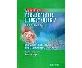 Szczegóły książki MUTSCHLER - FARMAKOLOGIA I TOKSYKOLOGIA. PODRĘCZNIK