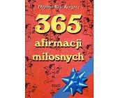 Szczegóły książki 365 AFIRMACJI MIŁOSNYCH