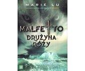 Szczegóły książki MALFETTO - DRUŻYNA RÓŻY