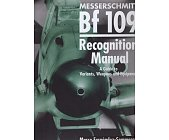 Szczegóły książki MESSERSCHMITT BF 109 RECOGNATION MANUAL