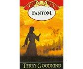 Szczegóły książki MIECZ PRAWDY, TOM 10 - FANTOM