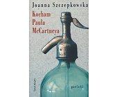 Szczegóły książki KOCHAM PAULA MCCARTNEYA