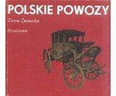 Szczegóły książki POLSKIE POWOZY