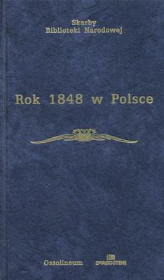 ROK 1848 W POLSCE (WYBÓR ŹRÓDEŁ)