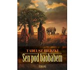 Szczegóły książki SEN POD BAOBABEM