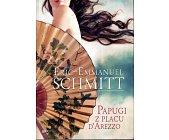 Szczegóły książki PAPUGI Z PLACU D'AREZZO