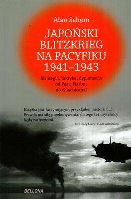 JAPOŃSKI BLITZKRIEG NA PACYFIKU 1941-1943