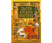 Szczegóły książki ZŁOTA KSIĘGA FANTASY