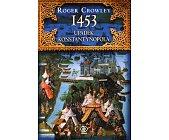 Szczegóły książki 1453 UPADEK KONSTANTYNOPOLA