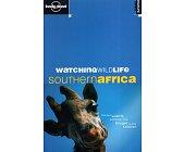 Szczegóły książki WATCHING WILDLIFE: SOUTHERN AFRICA (LONELY PLANET)