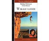 Szczegóły książki W SKALE I LODZIE