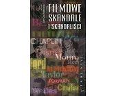 Szczegóły książki FILMOWE SKANDALE I SKANDALIŚCI