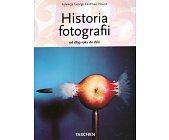 Szczegóły książki HISTORIA FOTOGRAFII OD 1839 ROKU DO DZIŚ