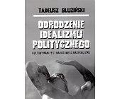 Szczegóły książki ODRODZENIE IDEALIZMU POLITYCZNEGO