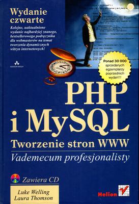 PHP I MYSQL. TWORZENIE STRON WWW - VADEMECUM PROFESJONALISTY