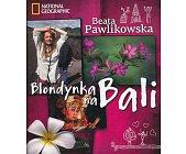 Szczegóły książki BLONDYNKA NA BALI