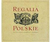 Szczegóły książki REGALIA POLSKIE