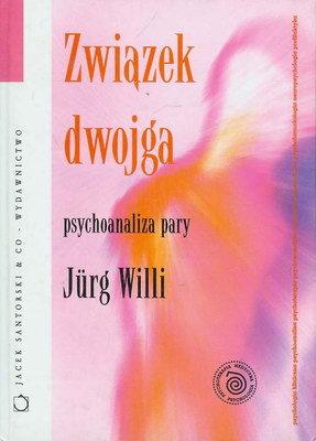 ZWIĄZEK DWOJGA - PSYCHOANALIZA PARY