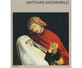 Szczegóły książki MATTHIAS GRUNEWALD