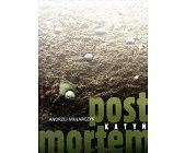 Szczegóły książki KATYŃ POST MORTEM. OPOWIEŚĆ FILMOWA