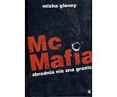 Szczegóły książki MCMAFIA. ZBRODNIA NIE ZNA GRANIC