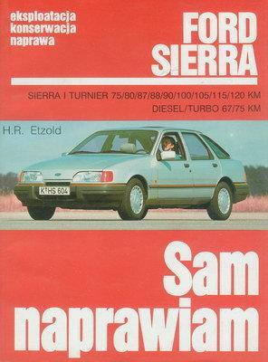 FORD SIERRA - SAM NAPRAWIAM