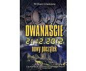 Szczegóły książki DWANAŚCIE 21.12.2012 NOWY POCZĄTEK