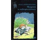 Szczegóły książki WAMPIREK W NIEBEZPIECZEŃSTWIE
