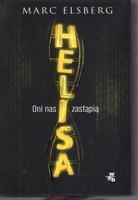 HELISA - ONI NAS ZASTĄPIĄ