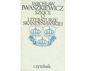 Szczegóły książki SZKICE O LITERATURZE SKANDYNAWSKIEJ
