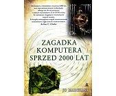 Szczegóły książki ZAGADKA KOMPUTERA SPRZED 2000 LAT