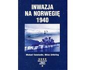 Szczegóły książki INWAZJA NA NORWEGIĘ 1940