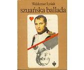 Szczegóły książki SZUAŃSKA BALLADA