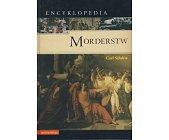 Szczegóły książki ENCYKLOPEDIA MORDERSTW