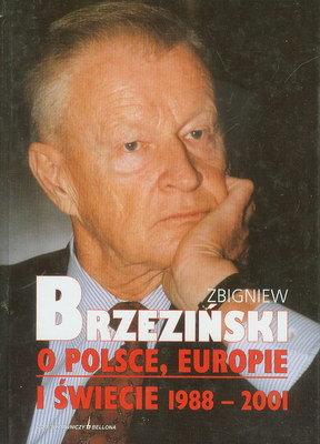 O POLSCE, EUROPIE I ŚWIECIE 1988 - 2001