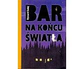 Szczegóły książki BAR NA KOŃCU ŚWIATŁA