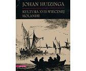 Szczegóły książki KULTURA XVII-WIECZNEJ HOLANDII