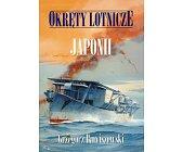 Szczegóły książki OKRĘTY LOTNICZE JAPONII
