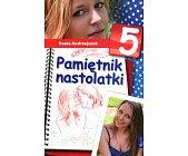 Szczegóły książki PAMIĘTNIK NASTOLATKI - TOM 5