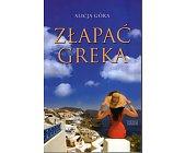 Szczegóły książki ZŁAPAĆ GREKA