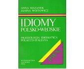 Szczegóły książki IDIOMY POLSKO-WŁOSKIE